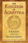 Kingdom of Agarttha: A Journey into the Hollow Earth by Marquis Saint-Yves d'Alveydre (Paperback, 2008)