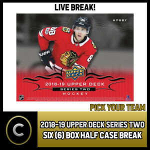 2018-19-UPPER-DECK-SERIES-2-HOCKEY-6-BOX-HALF-CASE-BREAK-H228-PICK-YOUR-TEAM