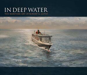 IN-DEEP-WATER-The-Maritime-Art-of-Robert-G-Lloyd