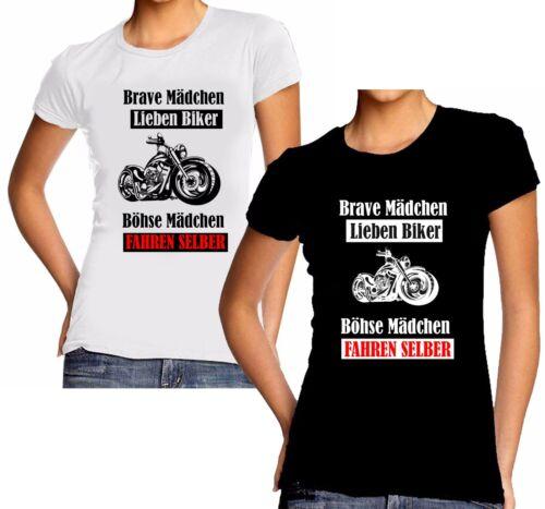 Bikergril brave fille Böhse Fille Motard Femmes Lady Girly Shirt T-Shirt