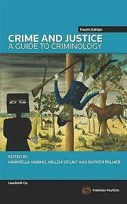 1 of 1 - Crime and Justice: A Guide to Criminology by Willem de Lint, Darren Palmer,...