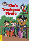 Kim's Treehouse Pirate by Diane Marwood (Hardback, 2011)
