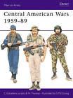Central American Wars, 1959-89 by Carlos Caballero Jurado, Nigel Thomas (Paperback, 1990)