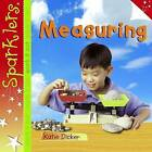 Measuring by Katie Dicker (Paperback, 2013)