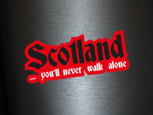 1 x Aufkleber Scotland You/'ll never walk alone Sticker Autoaufkleber Tuning Fun