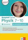 KomplettTrainer Physik Gymnasium 7.-10. Klasse von Martin Schmidt, Tanja Reimbold und Hans J. Dorn (2012, Taschenbuch)