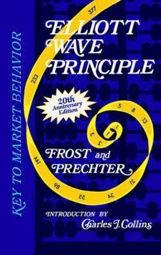 Elliott Wave Principle Key To Market Behavior By A J Frost And Robert R Prechter Jr 1998 Hardcover Anniversary Revised Edition For Sale Online Ebay