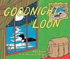 Goodnight Loon by Abe Sauer (Hardback, 2014)