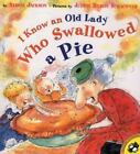 I Know an Old Lady Who Swallowed a Pie by Alison Jackson (2002, Paperback)