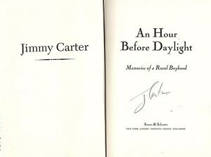 Details about President Jimmy Carter Autograph Hand Signed Book An Hour  Before Daylight