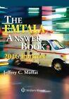 Emtala Answer Book: 2016 Edition by Jeffrey C Moffat (Paperback / softback, 2015)
