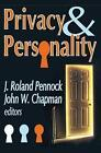 Privacy and Personality by John W. Chapman (Paperback, 2007)