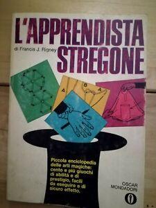 L' apprendista stregone Francis J. Rigney Ed. Oscar Mondadori L3025