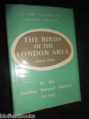 The Birds Of The London Area Since 1900 1957-1st New Naturalist Monograph 14
