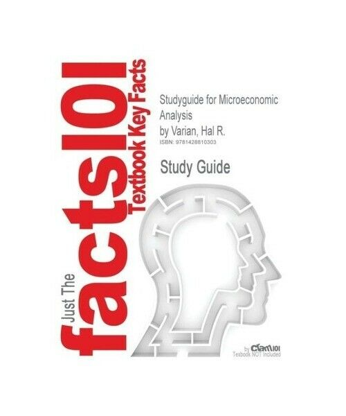 3rd Edition Varian, Cram101 Textbook Reviews Studyguide for Microeconomic Analys