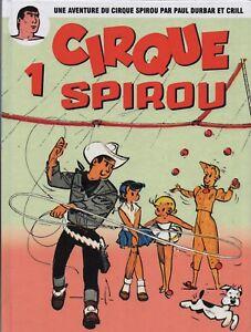 Le-Cirque-SPIROU-1-Dessins-Paul-Durban-et-Crill-Album-cartonne-hors-commerce