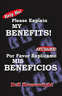 Help Me!/Ayudame!: Please Explain My Benefits/Por Favor Explicame Mis Beneficios by Dell Housewright (Paperback, 2006)