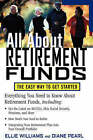 All About Retirement Funds: The Easy Way to Get Started by Diane Pearl, Ellie Williams (Paperback, 2003)