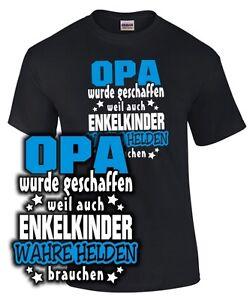 HELDEN-T-Shirt-OPA-WURDE-GESCHAFFEN-WEIL-Enkel-Enkelin-Geschenk-Spruch-lustig