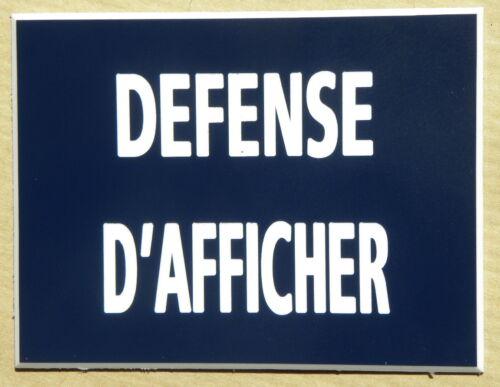 """pancarte /""""DEFENSE D/'AFFICHER/""""  format 115 x 150 mm plaque gravée"""
