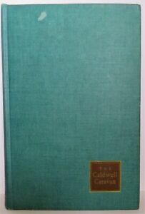 1947 The Caldwell Caravan Novels and Stories by Erskine Caldwell