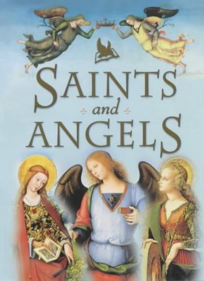 Saints and Angels,Claire Llewellyn