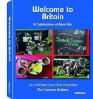 Welcome to Britain by teNeues Publishing UK Ltd (Hardback, 2008)