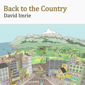 Back-to-the-Country-David-Imrie-2018-Brand-new-audio-CD-with-8-page-booklet