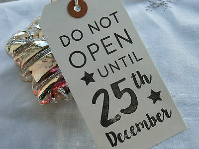 10 White Do Not Open Until 25th Dec Christmas Gift Tags Handmade Vintage Style