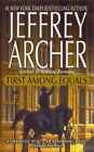 First Among Equals 9780312997120 by Jeffrey Archer Paperback