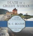 Death of a Greedy Woman by M C Beaton (CD-Audio, 2013)