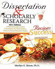 Dissertation and Scholarly Research: Recipes for Success: 2011 Edition by Marilyn K Simon Phd (Paperback / softback, 2011)