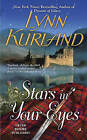 Stars in Your Eyes by Lynn Kurland (Paperback, 2015)