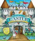 Lift, Look, and Learn Castle: Uncover the Secrets of a Medieval Fortress by Jim Pipe (Hardback, 2014)