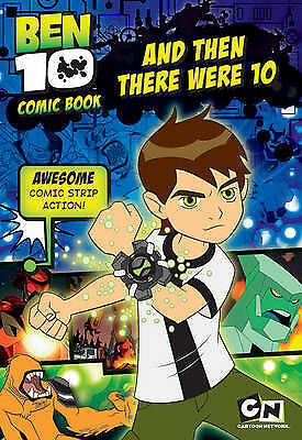 And Then There Were Ten (Ben 10 Comic Book) by Unstated, Acceptable Book (Paperb