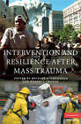 Intervention and Resilience After Mass Trauma with CD-ROM by Cambridge University Press (Mixed media product, 2008)