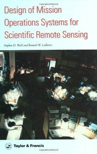 Very Good, Design Of Mission Operations Systems For Scientific Remote Sensing, L