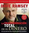 La Transformacion Total de su Dinero: Un Plan Efectivo Para Alcanzar Bienestar Economico by Dave Ramsey (CD-Audio, 2008)