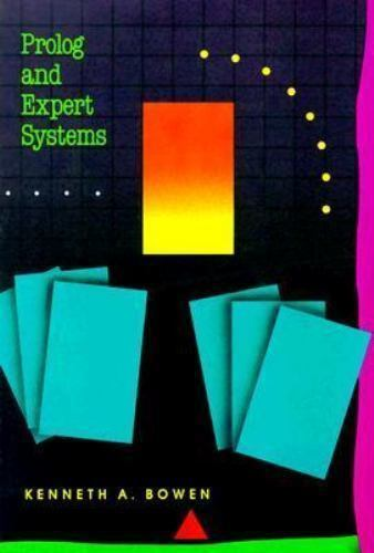 Prolog & Expert Systems Programming, Kenneth A. Bowen, Acceptable Book