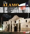 The Alamo: Myths, Legends, and Facts by Jessica Gunderson (Hardback, 2014)