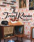 The Front Room: Migrant Aesthetics in the Home by Michael McMillan (Paperback, 2009)