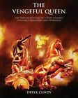 The Vengeful Queen by Deryk Cundy (Paperback / softback, 2015)