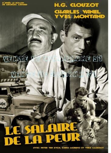 Le salaire de la peur -Y Montand - C Vanel  -   affiche plastifiée