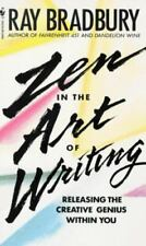 Zen In The Art Of Writing  Essays On Creativity By Ray Bradbury  Zen In The Art Of Writing  Essays On Creativity By Ray Bradbury