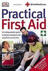 Practical First Aid by Dorling Kindersley Ltd (Paperback, 2006)