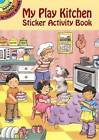 My Play Kitchen Activity Book by Cathy Belon (Paperback, 2003)