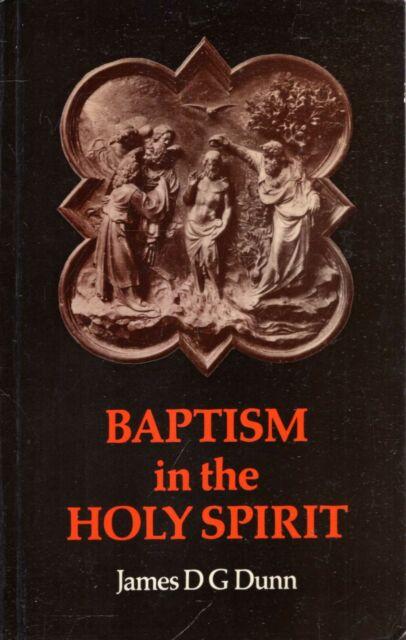Dunn, James D. G.  BAPTISM IN THE HOLY SPIRIT  1979 Paperback BOOK