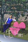 The Lost Hope of the Hopeless Romantic by C. E. Haas (Paperback, 2007)