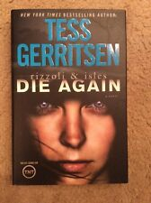 Rizzoli And Isles: Die Again ~ Tess Gerritsen 1st Ed Hardcover ~ Free Ship ~ New