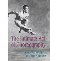 1 of 1 - The Intimate Act of Choreography by Lynne Anne Blom (Paperback, 1982)